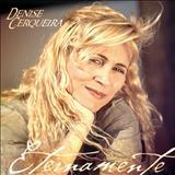 Denise Cerqueira - Eternamente Denise