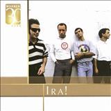 Ira! - Warner 30 Anos: Ira!