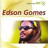 Edson Gomes - Edson Gomes - Série Bis CD2 [Coletânea]