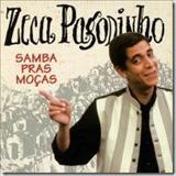 Zeca Pagodinho - SAMBA PRAS MOÇAS