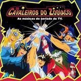Animes - Os Cavaleiros do Zodíaco (As músicas do seriado da TV)