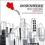 Downhere - Wide Eyed And Simplified