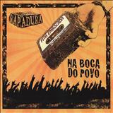 Rapadura Xique Chico - Fita Embolada Do Engenho [Album]