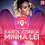 Karol Conká - Minha Lei [Single]