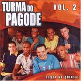Turma do Pagode - Festa no Quintal - vol.2