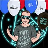 Dj Snake - DJ Snake feat. Lil Jon-Turn Down For What