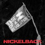 Nickelback - Edge Of a Revolution - Single