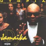 Dj Jamaika - Utopia (Se Fosse Sempre Assim...)