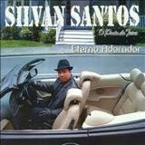 Silvan Santos - Eterno Adorador