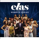 Roberto Carlos - Elas Cantam Roberto