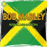 Natural Mystic - BOB MARLEY – REINCARNATION
