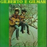 Gilberto e Gilmar -  Sonho de Criança