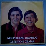 Gilberto e Gilmar - Meu Pequeno Lugarejo