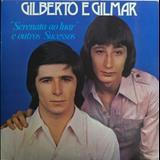 Gilberto e Gilmar - Serenata Ao Luar