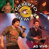 ASSINO COM X - Gilberto Gilmar - Ao vivo no circo
