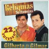 Gilberto e Gilmar - 22 Sucessos