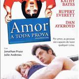 Filmes - Amor A Toda Prova