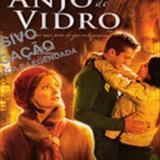 Filmes - Anjo De Vidro
