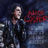 Alice Cooper - Raise the Dead- Live from Wacken CD 2