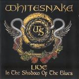 Whitesnake - Live In The Shadow of The Blues [CD1]