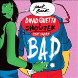 David Guetta - David Guetta & Showtek Ft. Vassy - Bad