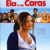 Filmes - Ela e Os Caras