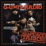 G-Unit - No Peace Talks! (G-Unit Radio Part 4)