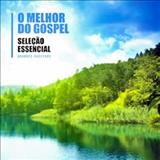 O MELHOR DO GOSPEL NACIONAL (&di) - o melhor do gospel volume 2