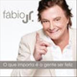 Fábio Jr. - single - O Que Importa é a Gente Ser Feliz