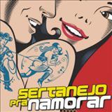 Pista Sertaneja - Sertanejo para namorar