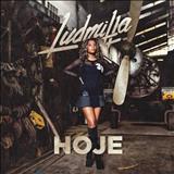 Ludmilla - Hoje