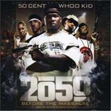G-Unit - 2050: Before The Massacre (G-Unit Radio Part Radio 10)