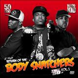 G-Unit - Return Of The Body Snatchers Vol. 1