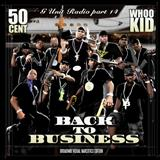 G-Unit - Back To Business (G-Unit Radio Part 14)
