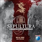 Sepultura - Metal Veins - Alive At Rock In Rio (Live