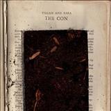 Tegan And Sara - The Con [Album]
