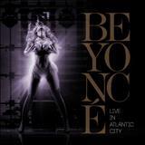 Naughty Girl - Beyonce Live in Atlantic City