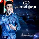 Gabriel Gava - A Minha Cara