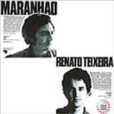 Renato Teixeira - Maranhão