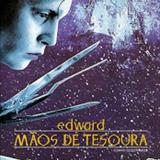 Filmes - Edward Mãos De Tesoura