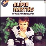 Alipio Martins - No Pais Das Maravilhas