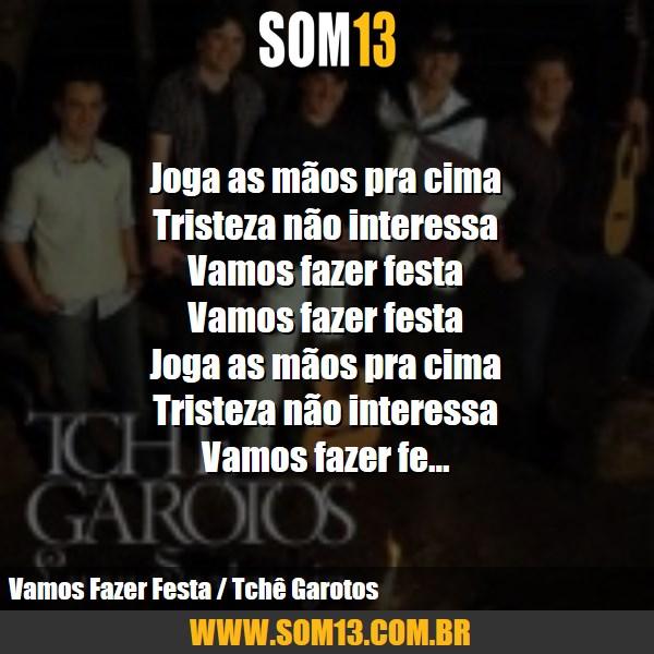 Frases Tchê Garotos Som13