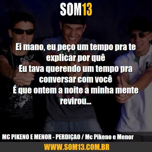 Frases Mc Pikeno E Menor Som13