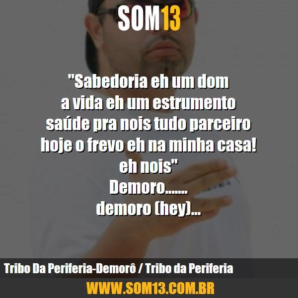 Frases Tribo Da Periferia Som13