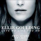 Ellie Goulding - Single Love Me Like You Do