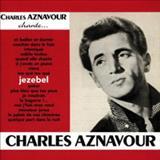 Charles Aznavour - Chante Jézébel