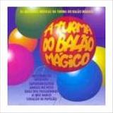 A Turma Do Balão Mágico - Balao magico  cds5