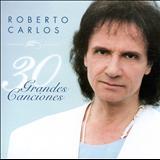 Roberto Carlos - 30 Grandes Canciones