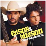 Edson e Hudson - Deu Saudade