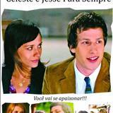 Filmes - Celeste E Jesse Para Sempre